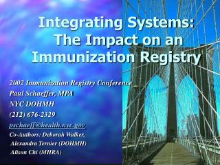 Integrating Systems:  The Impact on an Immunization Registry