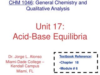 Unit 17: Acid-Base Equilibria