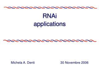RNAi applications