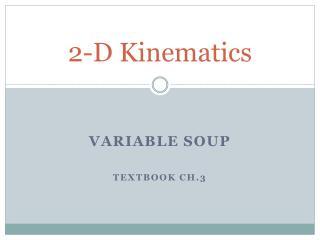 2-D Kinematics