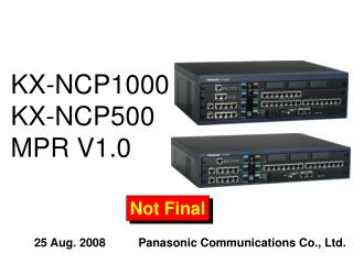 KX-NCP1000 KX-NCP500 MPR V1.0