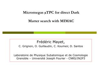Micromegas µTPC for direct Dark  Matter search with MIMAC