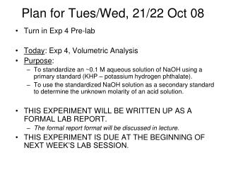 Plan for Tues/Wed, 21/22 Oct 08