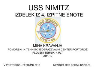 USS NIMITZ IZDELEK IZ 4. IZPITNE ENOTE
