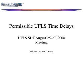 Permissible UFLS Time Delays
