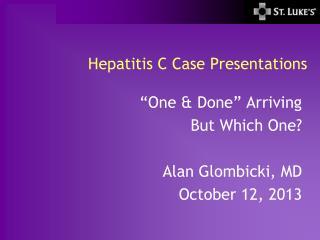 Hepatitis C Case Presentations