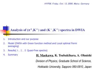 Analysis of  (π ± ,K + )  and  (K - ,K + )  spectra in DWIA