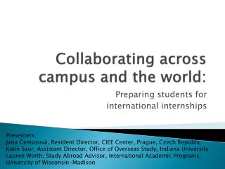 Collaborating across campus and the world: