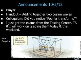 Announcements 10/5/12