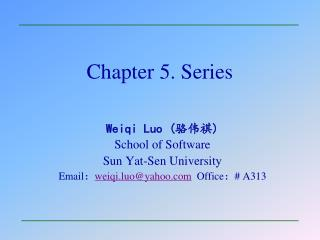 Chapter 5. Series
