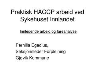 Praktisk HACCP arbeid ved Sykehuset Innlandet