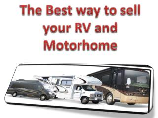 The Best way to sell your RV and Motor Home