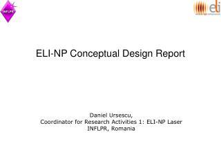 ELI-NP Conceptual Design Report