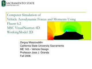 Zerguy Maazouddin California State University Sacramento ME 143 – Vehicle Design