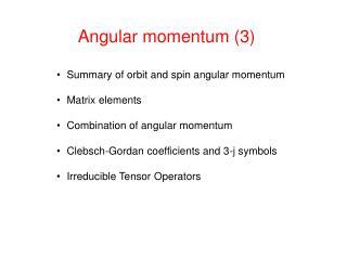 Angular momentum (3)