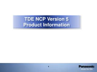 TDE NCP Version 5 Product Information