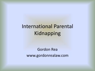 International Parental Kidnapping