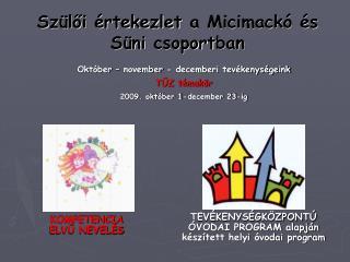 Sz loi  rtekezlet a Micimack   s S ni csoportban