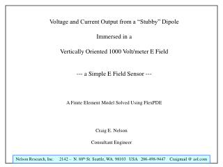 """Voltage and Current Output from a """"Stubby"""" Dipole Immersed in a"""