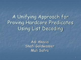 A Unifying Approach for Proving Hardcore Predicates Using List Decoding