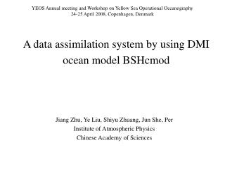 A data assimilation system by using DMI ocean model BSHcmod