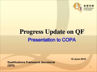 Progress Update on QF Presentation to COPA