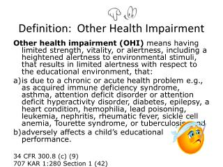 Definition:  Other Health Impairment