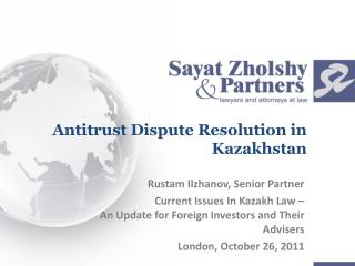 Antitrust Dispute Resolution in Kazakhstan