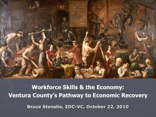 Workforce Skills & the Economy: Ventura County's Pathway to Economic Recovery