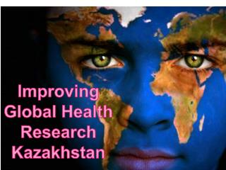 Improving Global Health Research Kazakhstan