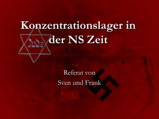 Konzentrationslager in der NS Zeit