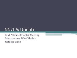 NN/LM Update