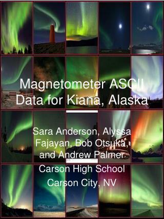 Magnetometer ASCII Data for Kiana, Alaska