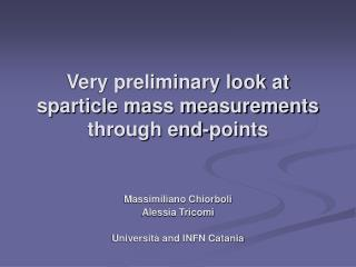 Very preliminary look at sparticle mass measurements through end-points
