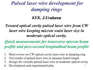 Pulsed laser wire development for damping rings KEK,  J.Urakawa