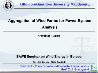 Aggregation of Wind Farms for Power System Analysis