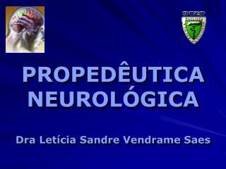 PROPEDÊUTICA NEUROLÓGICA