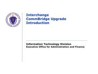 Interchange CommBridge Upgrade Introduction
