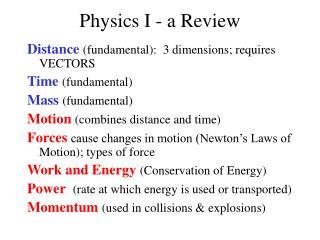 Physics I - a Review