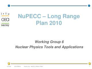 NuPECC – Long Range Plan 2010