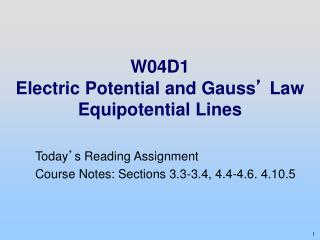 W04D1  Electric Potential and Gauss '  Law Equipotential Lines