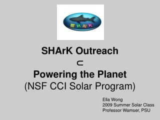 SHArK Outreach   Powering the Planet NSF CCI Solar Program