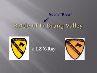 Battle of  Ia Drang  Valley