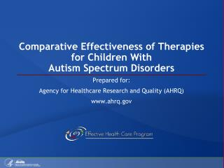 Comparative Effectiveness of Therapies for Children  With  Autism Spectrum Disorders