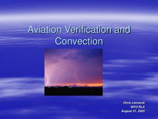 Aviation Verification and Convection