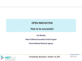OPEN INNOVATION How to be successful