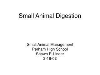 Small Animal Digestion