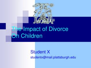 The Impact of Divorce  On Children