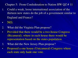 Chapter 5:  From Confederation to Nation HW QZ # 11