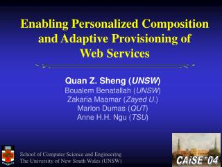 Enabling Personalized Composition and Adaptive Provisioning of  Web Services